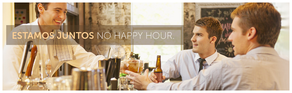 Estamos juntos no happy hour